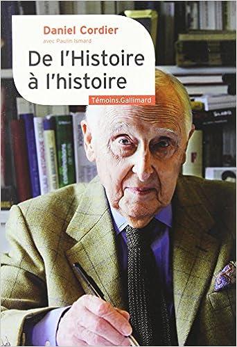Lire en ligne De l'Histoire à l'histoire pdf, epub