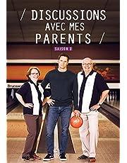 Discussions Avec Mes Parents Saison 3