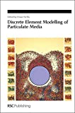 img - for Discrete Element Modelling of Particulate Media: RSC (Special Publications) book / textbook / text book