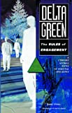 Delta Green: The Rules of Engagement (Call of Cthulhu Mythos fiction)