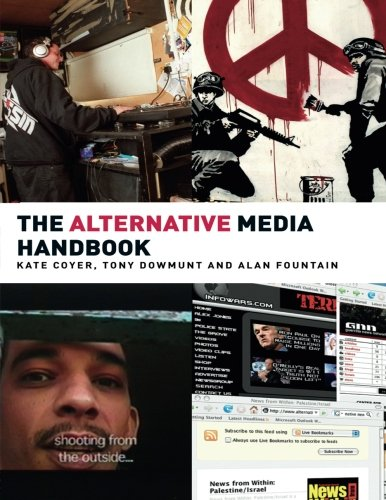 The Alternative Media Handbook (Media Practice Series)