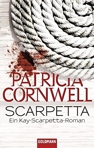 Scarpetta (Kay Scarpetta, Band 16)