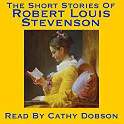 The Short Stories of Robert Louis Stevenson