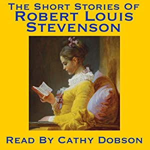 The Short Stories of Robert Louis Stevenson Audiobook