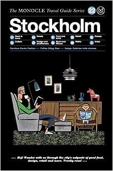 ;;TOP;; Stockholm: Monocle Travel Guide. Polonia sistemas offers Derechos Roster Baler Biology ofrecer