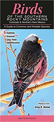 Birds of the Southern Rocky Mountains: Colorado & Northern New