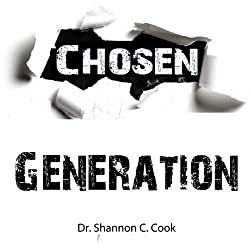 The Chosen Generation