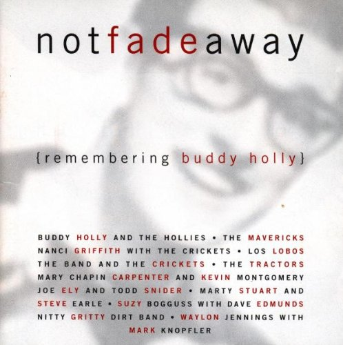 Not Fade Away: Remembering Buddy Holly by Decca
