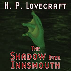 The Shadow over Innsmouth (Dramatized) Performance