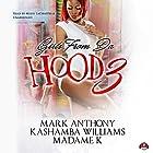 Girls from da Hood, Book 3 Hörbuch von Mark Anthony, KaShamba Williams,  Buck 50 Productions - producer,  MadameK Gesprochen von: Mishi LaChappelle