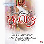 Girls from da Hood, Book 3 | Mark Anthony,KaShamba Williams, Buck 50 Productions - producer, MadameK