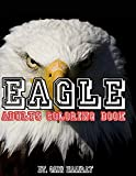 eagle coloring book - Eagle: Adults coloring book
