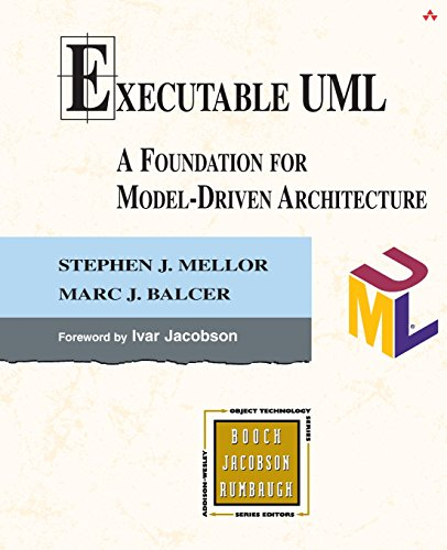 Executable UML: A Foundation for Model-Driven Architecture by Addison-Wesley Professional