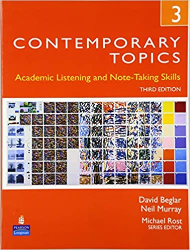 Contemporary topics 3 academic listening and note taking skills contemporary topics 3 academic listening and note taking skills 3rd edition david beglar neil murray 9780132345231 amazon books fandeluxe Choice Image