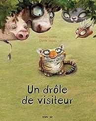 Un drôle de visiteur par Eléonore Thuillier