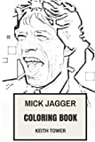 Mick Jagger Coloring Book: Rolling Stones Lead Vocal and Legendary English Poet Inspired Adult Coloring Book (Coloring Book for Adults)