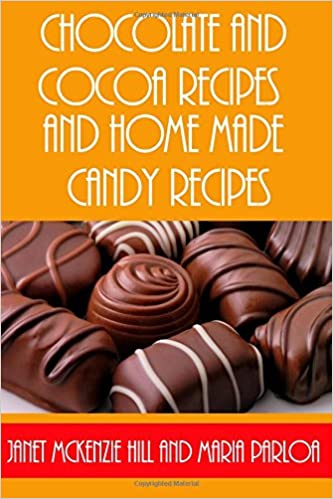 Book Chocolate and Cocoa Recipes: And Home Made Candy Recipes