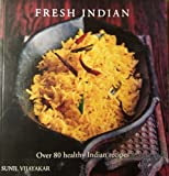 img - for Fresh Indian: Over 80 Health Indian Recipes book / textbook / text book