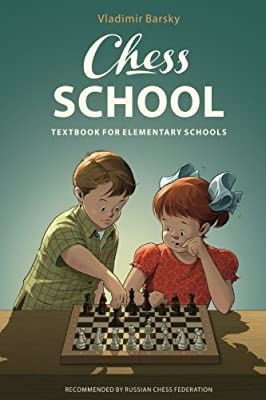 Chess School: Textbook for Elementary Schools