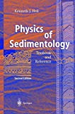 img - for Physics of Sedimentology: Textbook and Reference by Kenneth J. Hsu (2004-04-14) book / textbook / text book
