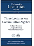 Three Lectures on Commutative Algebra 9780821844342