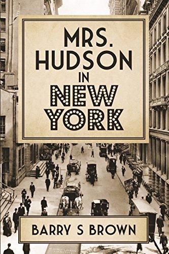 Mrs. Hudson in New York: Fourth in the Mrs. Hudson of Baker Street Series