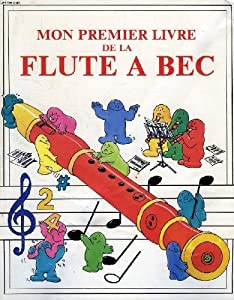 """Afficher """"Mon premier livre de la flûte à bec"""""""