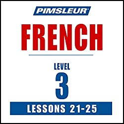 French Level 3 Lessons 21-25