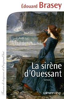 La sirène d'Ouessant, Brasey, Édouard