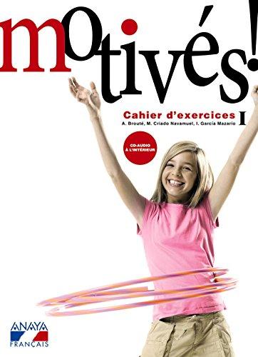 Motivés! I. Cahier d'exercices et Portfolio. (Anaya Français) - 9788466787956