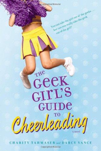 The Geek Girls Guide To Cheerleading pdf epub download ebook