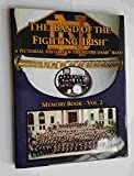 img - for Band of the Fighting Irish: A Pictorial History of the Notre Dame Band; Memory Book -- Volume 2 book / textbook / text book