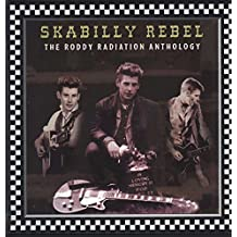 Skabilly Rebel: The Roddy Radiation Anthology (Vinyl)