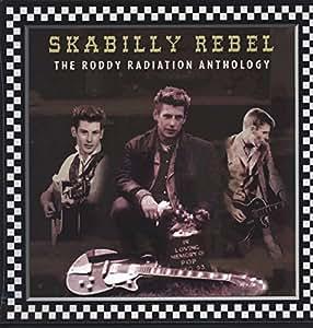 Skabilly Rebel: The Roddy Radiation Anthology (Vinyl)