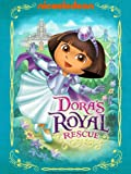 DVD : Dora the Explorer: Dora's Royal Rescue