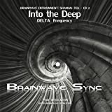 Into the Deep - Delta Brainwave Entrainment Meditation Audio/Music from Brainwave-Sync