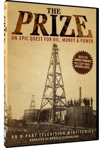 The Prize -  An Epic Quest for Oil; Money & Power from Mill Creek