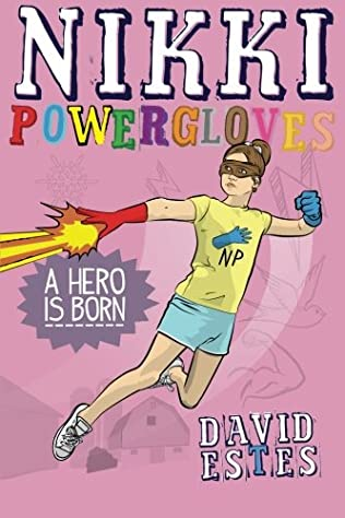 book cover of Nikki Powergloves - A Hero Is Born