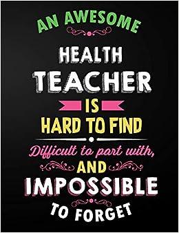 health teacher an awesome health teacher is hard to
