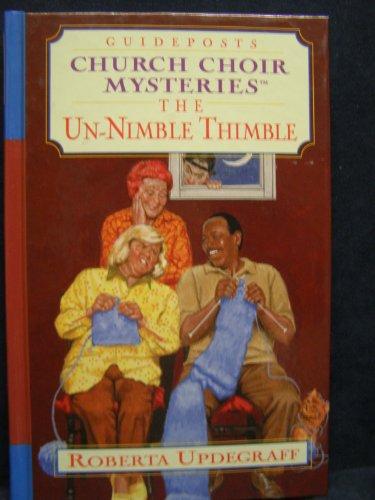 The Un-Nimble Thimble (Church Choir Mysteries #6)