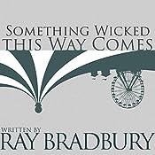 Something Wicked This Way Comes | Ray Bradbury