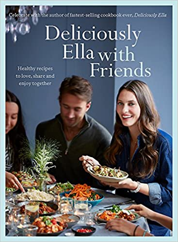 c4c5afaf8 Deliciously Ella with Friends  Healthy Recipes to Love