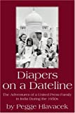 Diapers on a Dateline, Pegge Parker Hlavacek and Janet B. Tilden, 0595260357