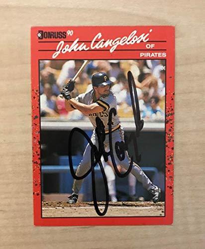 JOHN CANGELOSI PITTSBURGH PIRATES SIGNED AUTOGRAPHED 1990 DONRUSS CARD#565 W/COA