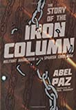 Story of the Iron Column, Abel Paz, 1849350647