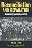 img - for Reconciliation & Reparation: Preaching Economic Justice book / textbook / text book
