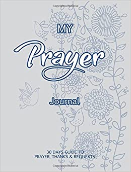 My Prayer Journal: Journal Bible Large Print with Bible Verse ...