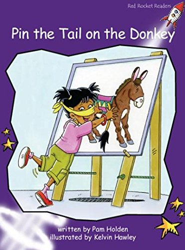 Download Pin the Tail on the Donkey: Standard English Edition (Fluency Level 3 Fiction Set A) ebook