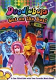 Doodlebops: Get on the Bus [Import]