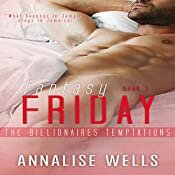 Fantasy Friday: The Billionaires Temptations, Book 5 | Annalise Wells